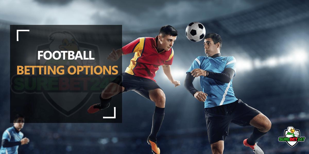Football-Betting-options-on-Surebet247.png